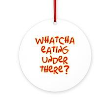 under where? /red Ornament (Round)