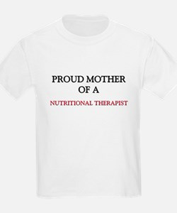 Proud Mother Of A NUTRITIONAL THERAPIST T-Shirt