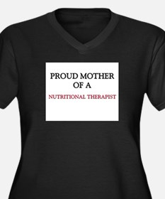 Proud Mother Of A NUTRITIONAL THERAPIST Women's Pl