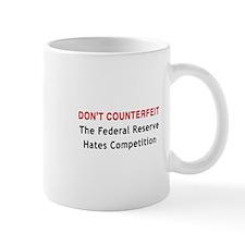 Don't Counterfeit Mug