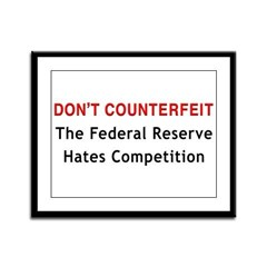 Don't Counterfeit Framed Panel Print