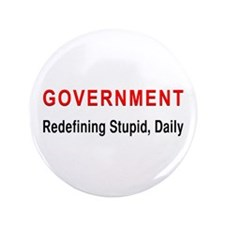 "Stupid Government 3.5"" Button"