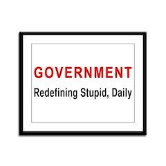 Stupid Government Framed Panel Print