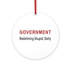 Stupid Government Ornament (Round)