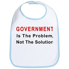 Government is the problem Bib