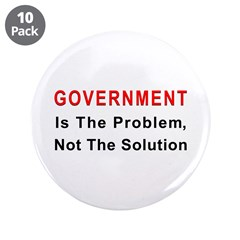 """Government is the problem 3.5"""" Button (10 pac"""