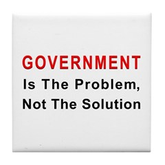Government is the problem Tile Coaster