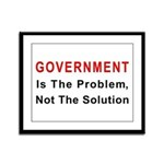 Government is the problem Framed Panel Print