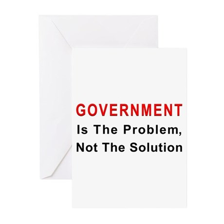 Government is the problem Greeting Cards (Pk of 10