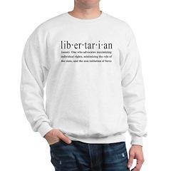 Libertarian Definition Sweatshirt