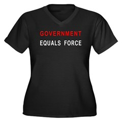 Government Equals Force Women's Plus Size V-Neck D