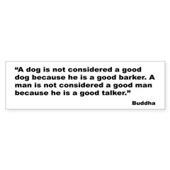 Buddha Good Talker Quote Bumper Bumper Sticker