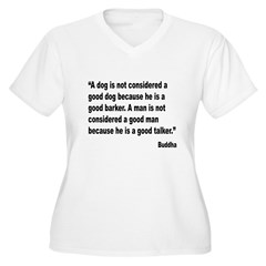 Buddha Good Talker Quote (Front) T-Shirt