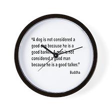 Buddha Good Talker Quote Wall Clock