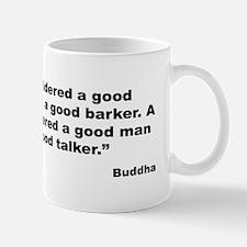 Buddha Good Talker Quote Mug