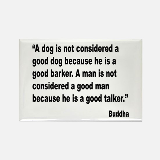 Buddha Good Talker Quote Rectangle Magnet