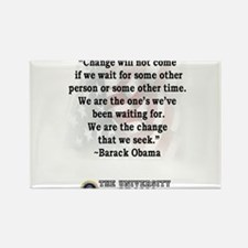 """Change is not...""Barack Obam Rectangle Magnet"