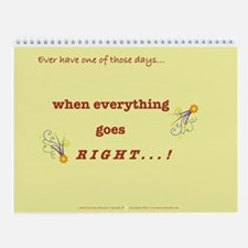 Things Go Right Wall Calendar-monthly messages