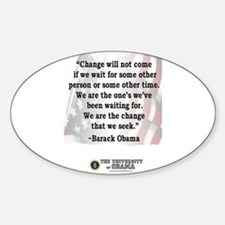 """""""Change will not come..."""" Barack Obama Quote Stick"""