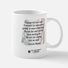 """Change will not come..."" Barack Obama Quote Mug"