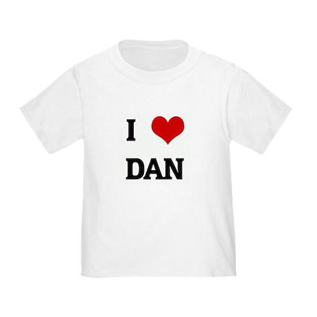 I Love DAN Toddler T-Shirt