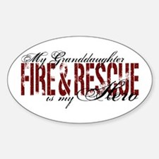 Granddaughter My Hero - Fire & Rescue Decal