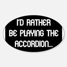 Musicolicious Accordion Gift Oval Decal