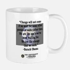 """Change will not come..."" Bar Mug"