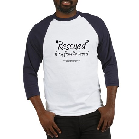 shirt - Rescued is my favorite breed Baseball Jers