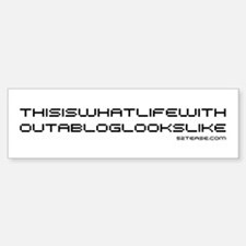 This is Life Without a Blog Bumper Bumper Bumper Sticker