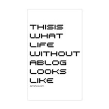 This is Life Without a Blog Rectangle Decal