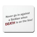 Against a Sicilian Mousepad
