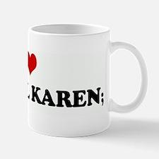 I Love My BFF4L KAREN; Mug