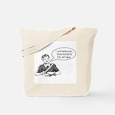 Broke Tote Bag