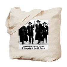 Tombstone's Main Event: OK Corral Tote Bag