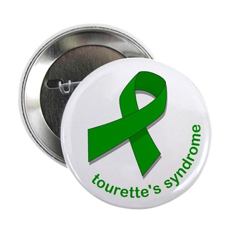 "Tourette's Syndrome 2.25"" Button"