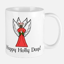 Happy Holly Days! Mug