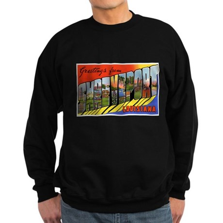 Shreveport Louisiana Greeting Sweatshirt (dark)