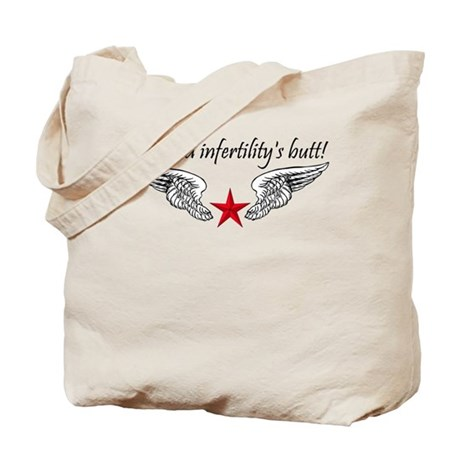 Kicked Infertility's Butt Tote Bag