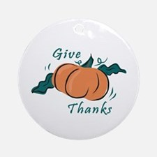 """Give Thanks"" Ornament (Round)"