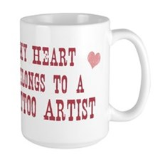 Belongs to Tattoo Artist Mug