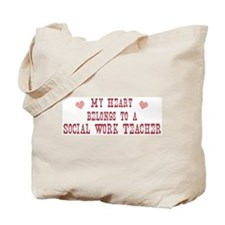 Belongs to Social Work Teache Tote Bag