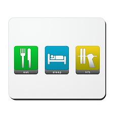 Eat, Sleep, Lift Mousepad