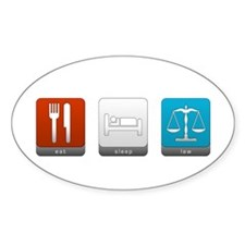 Eat, Sleep, Law Oval Decal