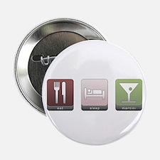 "Eat, Sleep, Martini 2.25"" Button"