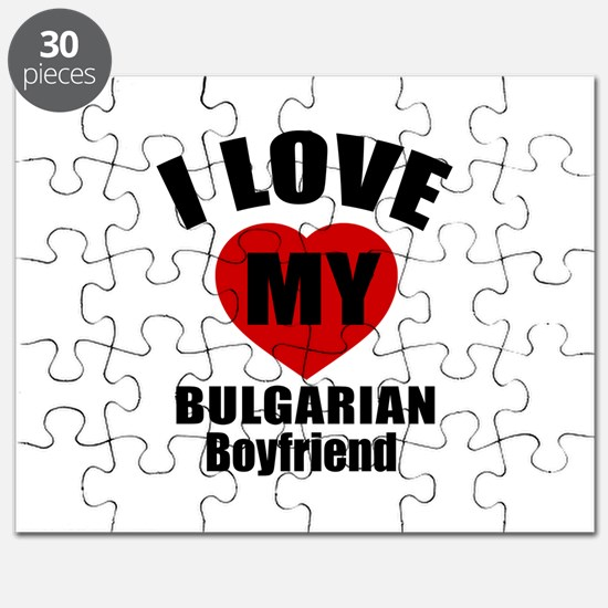 I Love My Bulgarian Boyfriend Puzzle