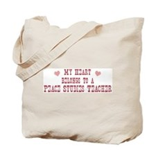 Belongs to Peace Studies Teac Tote Bag