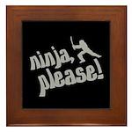 Ninja, Please! Framed Tile