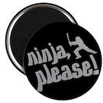 Ninja, Please! Magnet