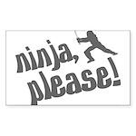 Ninja, Please! Rectangle Sticker